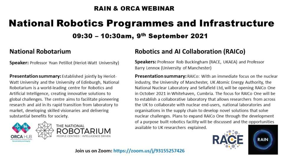 National Robotarium: Prof. Yvan Petillot ;Robotics and AI Collaboration (RAICo): Prof. Rob Buckingham and Prof. Barry Lennox